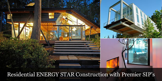 Residential ENERGY STAR Construction with Premier SIPs